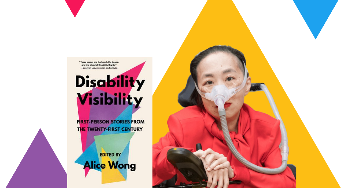 """Asian American Alice Wong Forefronts the Magic Within the Disability Community in """"Disability Visibility"""""""