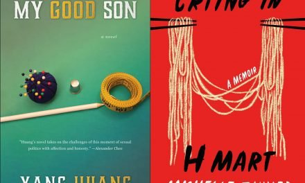 """""""Crying in H Mart"""" & """"My Good Son"""": Two Novels that Explore Grief and Parental Love"""